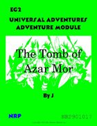 Universal Adventures Adventure Module EG2 The Tomb of Azar Mor