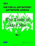 Universal Adventures Adventure Module EG2 The Tomb of Azar Mor