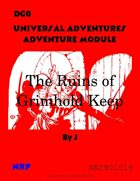 DG0 Universal Adventures Adventure Module The Ruins of Grimhold Keep