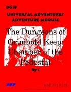 DG1B The Dungeons of Grimhold Keep: Chamber of the Pedestal