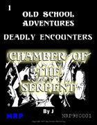 Deadly Encounters 1: Chamber of the Serpent