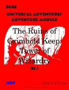 DG0E Universal Adventures Adventure Module The Ruins of Grimhold Keep: Tower of Wizardry