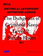 DG2a The Dungeons of Grimhold Keep, Level 2: Sandy Room