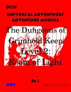 DG2f The Dungeons of Grimhold Keep, Level 2: Room of Light