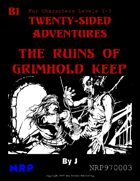 B1 The Ruins of Grimhold Keep