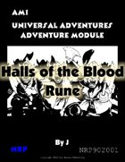 Universal Adventures Adventure Module AM1 Halls of the Blood Rune