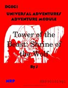 Universal Adventures Adventure Module DG0G1 Tower of the Beast: Shrine of the Wolf