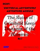 DG0F1 Universal Adventures Adventure Module The Ruins of Grimhold Keep: Dungeon of the Hammer