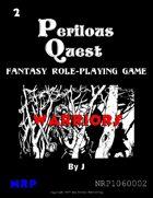 Perilous Quest: The Warrior