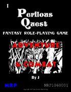 Perilous Quest 1: Adventure & Combat