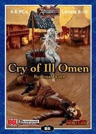 B06: Cry of Ill Omen