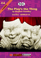 C04: The Play's the Thing
