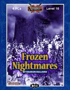 B13: Frozen Nightmares