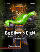 Search for Lost Legacy: By Silver's Light