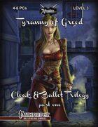Cloak & Ballot Trilogy 1: Tyranny of Greed
