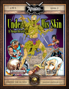 B01: Under His Skin (Fantasy Grounds)