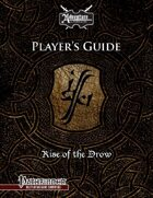 Rise of the Drow: Player's Guide