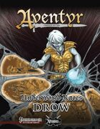 Underworld Races: Drow