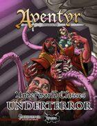 Underworld Classes: Underterror