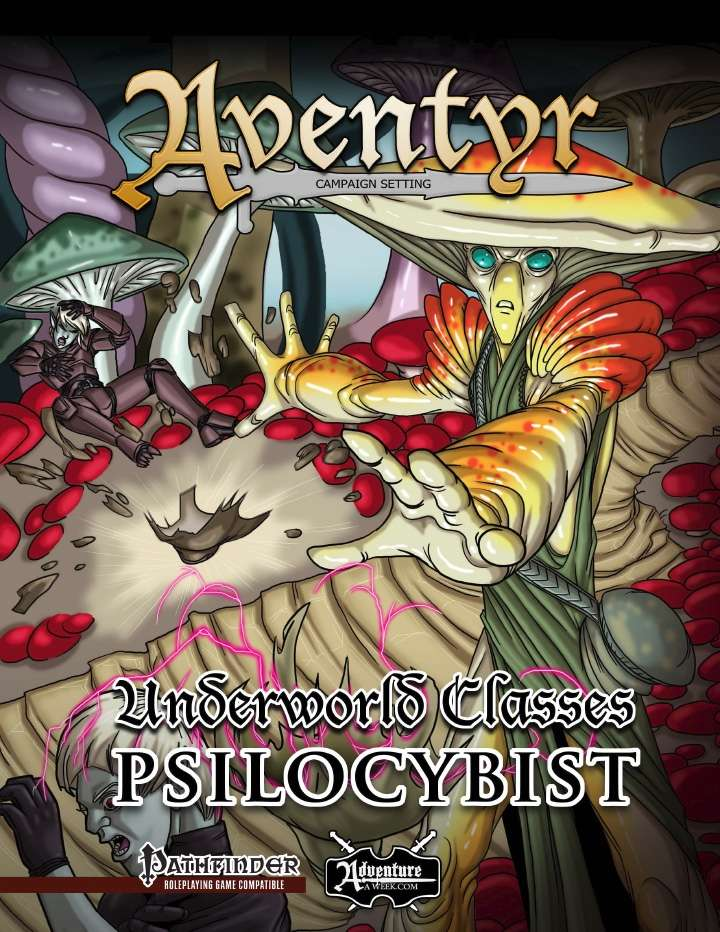 Underworld Classes: Psilocybist