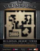 VTT MAP PACK: Buildings Desert Tower