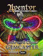 Underworld Classes: Gemcaster