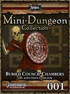 Mini-Dungeon #001: Buried Council Chambers