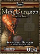 Mini-Dungeon #004: Summoner's Remorse