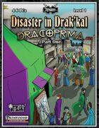 Dracoprimia 1: Disaster in Drak'kal
