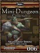 Mini-Dungeon #006: Abandoned Shrine