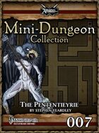 Mini-Dungeon #007: The Pententieyrie