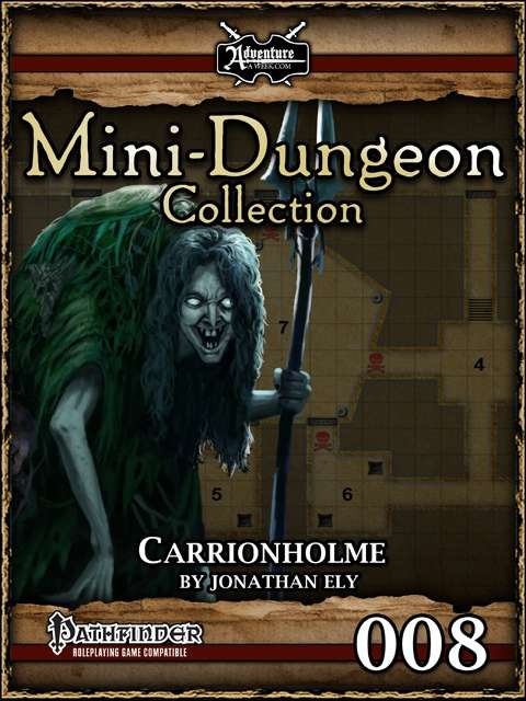 Mini-Dungeon #008: Carrionholme