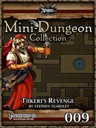 Mini-Dungeon #009: Tiikeri's Revenge