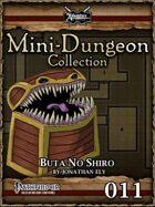 Mini-Dungeon #011: Buta No Shiro