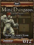 Mini-Dungeon #012: Nekh-ta-Nebi's Tomb