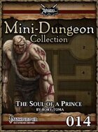 Mini-Dungeon #014: The Soul of a Prince