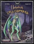 Dracoprimia 2: Undertrek