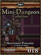 Mini-Dungeon #018: Neotomas' Paradise