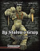 Search for Lost Legacy 3: By Shadow's Grasp