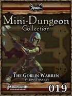 Mini-Dungeon #019: The Goblin Warren