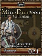 Mini-Dungeon #021: Daenyr's Return