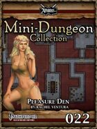 Mini-Dungeon #022: Pleasure Den