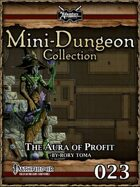 Mini-Dungeon #023: The Aura of Profit