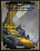 Shattered Heart Adventure Path #4: Crucible of Faith