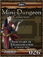Mini-Dungeon #026: Sanctuary of Exsanguination