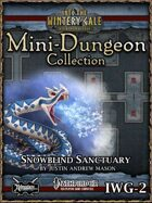 Mini-Dungeon IWG02: Snowblind Sanctuary