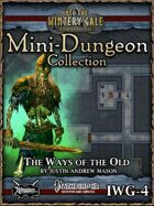 Mini-Dungeon IWG04: Ways of the Old