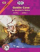 (5E) C02: Goblin Cave