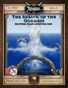 (5E) Shattered Heart Adventure Path #3: Breath of the Goddess (Fantasy Grounds)