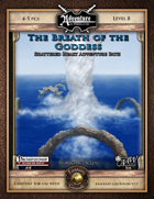 Shattered Heart Adventure Path #3: The Breath of the Goddess (Fantasy Grounds)